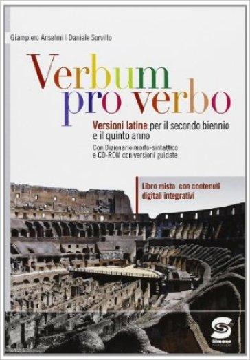 Verbum pro verbo. Con espansione online. Per le Scuole superiori. Con CD-ROM. 1. - Giampiero Anselmi |