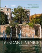 Verdant Venice. Gardens in the city of water