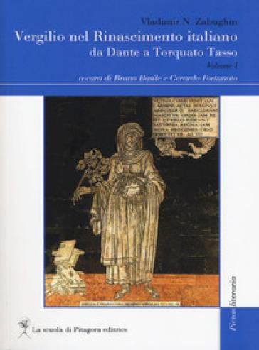 Vergilio nel Rinascimento italiano. Da Dante a Torquado Tasso. 1. - Vladimir N. Zabughin   Rochesterscifianimecon.com