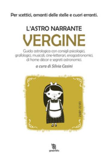 Vergine. L'astro narrante - S. Casini   Thecosgala.com