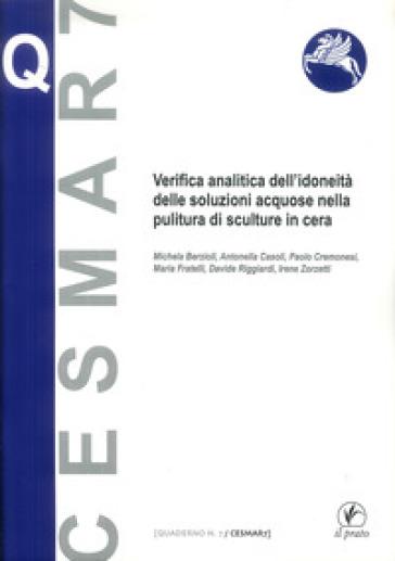 Verifica analitica dell'idoneità delle soluzioni acquose nella pulitura di sculture in cera