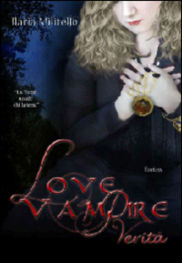Verità. Love vampire