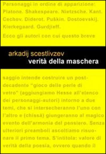 Verità della maschera - Arkadij Scestlivzev | Thecosgala.com