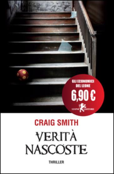 Verità nascoste - Craig Smith |
