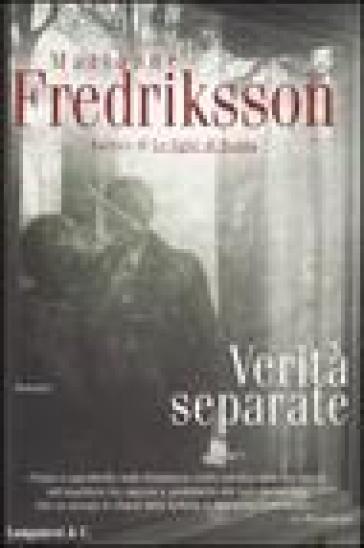 Verità separate - Marianne Fredriksson |