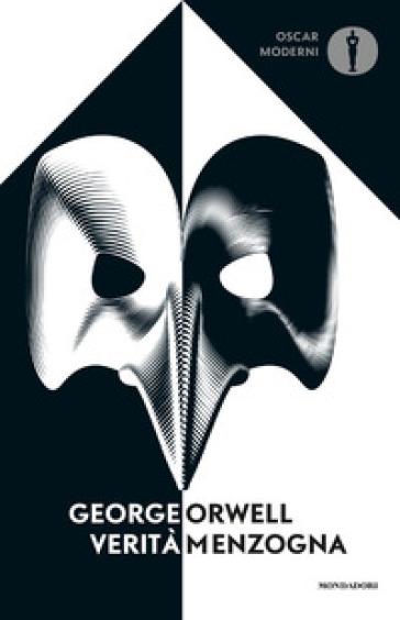 Verità/menzogna - George Orwell |