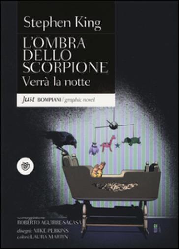 Verrà la notte. L'ombra dello scorpione. 6. - Stephen King   Rochesterscifianimecon.com