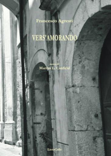 Vers'amorando - Francesco Agresti  
