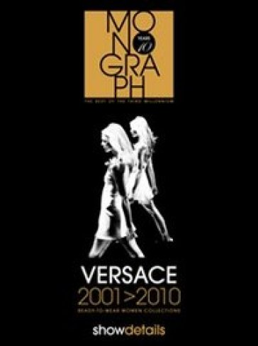Versace 2001-2010. Ready to wear. Women collections