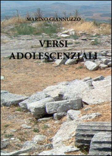 Versi adolescenziali - Marino Giannuzzo  