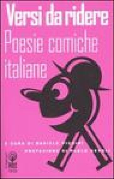 Versi da ridere. Poesie comiche italiane - D. Piccini | Kritjur.org
