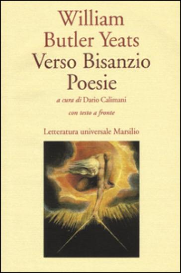 Verso Bisanzio - William Butler Yeats |