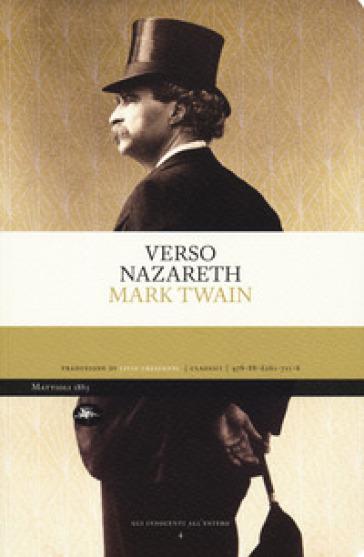 Verso Nazareth - Mark Twain | Rochesterscifianimecon.com