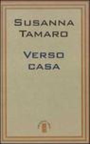 Verso casa - Susanna Tamaro  