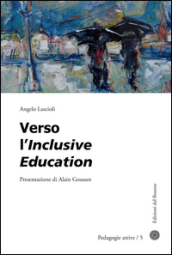 Verso l inclusive education