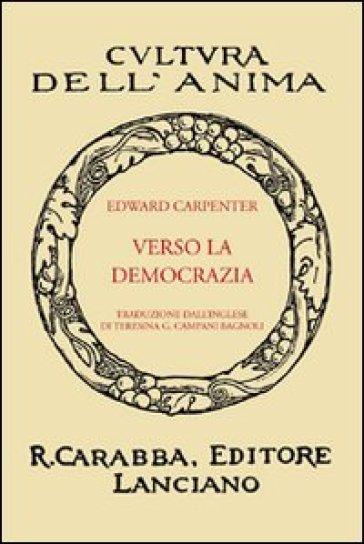 Verso la democrazia - Edward Carpenter |