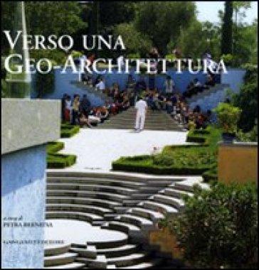 Verso una geo-architettura - Petra Bernitsa | Rochesterscifianimecon.com