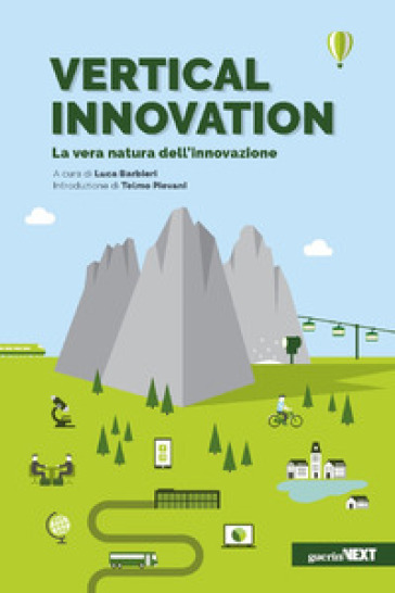 Vertical innovation. La vera natura dell'innovazione - L. Barbieri |