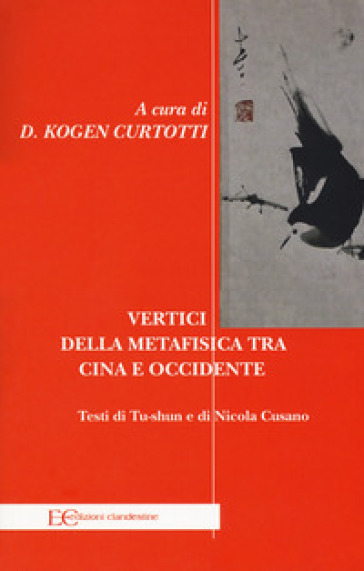 Vertici della metafisica fra Cina e Occidente - Domenico Curtotti pdf epub
