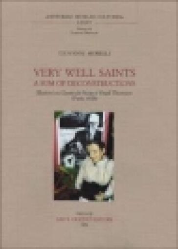 Very Well Saints. A Sum of Deconstruction. Illazioni su Gertrude Stein e Virgil Thomson (Paris, 1928) - Giovanni Morelli | Rochesterscifianimecon.com