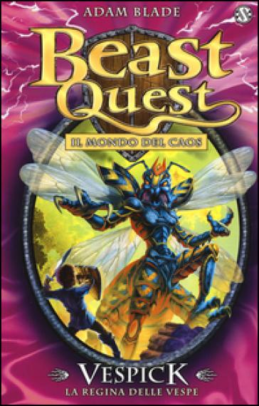 Vespick. La regina delle vespe. Beast Quest. 36. - Adam Blade | Jonathanterrington.com