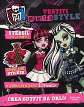 Vestiti Monster style. Monster High. Con adesivi