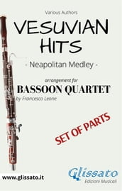 Vesuvian Hits Medley - Bassoon Quartet (parts)