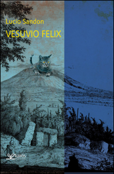 Vesuvio felix - Lucio Sandon  