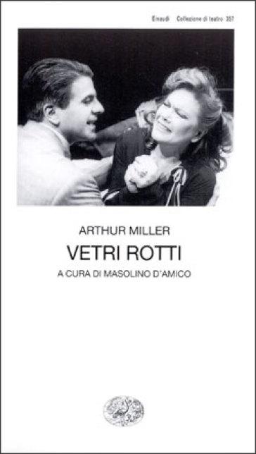 Vetri rotti - Arthur Miller |