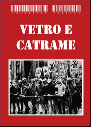 Vetro e catrame - Francesco Pantani pdf epub