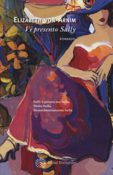 Vi presento Sally - Elizabeth Arnim pdf epub