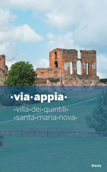 Via Appia. Villa dei Quintili. Santa Maria Nova - Galli |