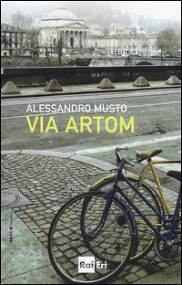 Via Artom - Alessandro Musto |