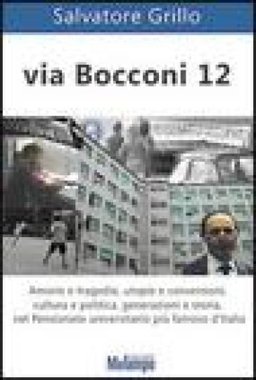 Via Bocconi 12 - Salvatore Grillo pdf epub