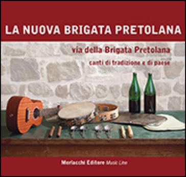La Brigata Pretolana - Canti Popolari Dell'Umbria - Il Vatoccu E Altri Canti Tradizionali / Folk Songs From Umbria - The Vatoccu And Other Traditional Songs