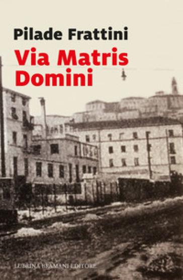 Via Matris Domini - Pilade Frattini   Kritjur.org