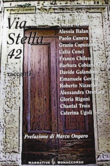 Via Stella 42 - A. Seracini pdf epub
