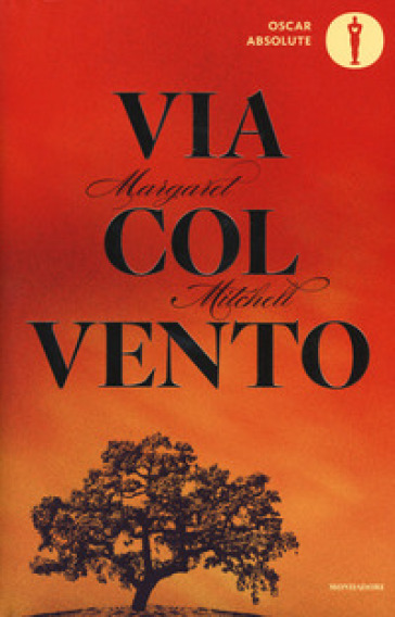 Via col vento - Margaret Mitchell | Rochesterscifianimecon.com