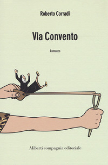 Via convento - Roberto Corradi  