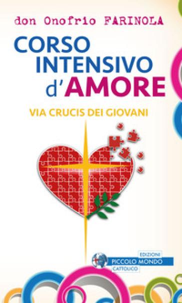 Via crucis dei giovani - Onofrio A. Farinola |