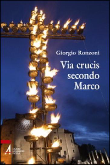 Via crucis secondo Marco - G. Ronzoni | Kritjur.org
