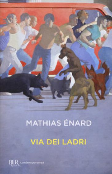 Via dei ladri - Mathias Enard pdf epub
