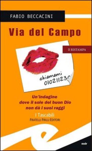 Via del Campo - Fabio Beccacini |