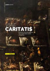 Viae Caritatis. Itinerario storico-artistico nei luoghi della sanità a Palermo
