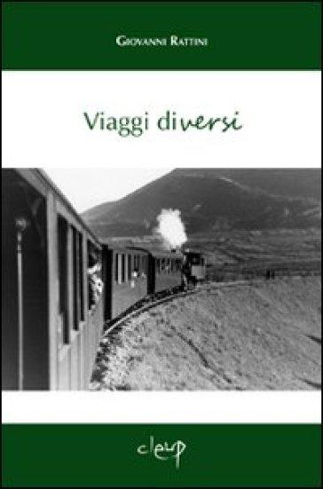 Viaggi diversi - Giovanni Rattini | Kritjur.org