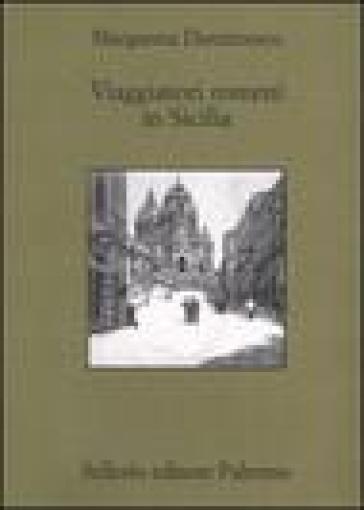 Viaggiatori romeni in Sicilia - Margareta Dumitrescu |