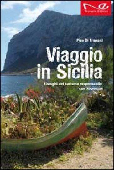 Viaggio in Sicilia. I luoghi del turismo responsabile di Addiopizzo - Pico Di Trapani   Rochesterscifianimecon.com