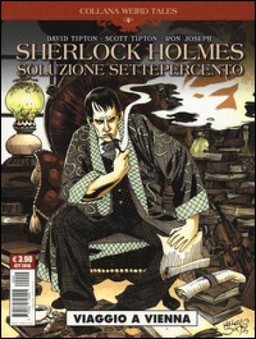Viaggio a Vienna. Soluzione settepercento. Sherlock Holmes - David Tipton | Rochesterscifianimecon.com