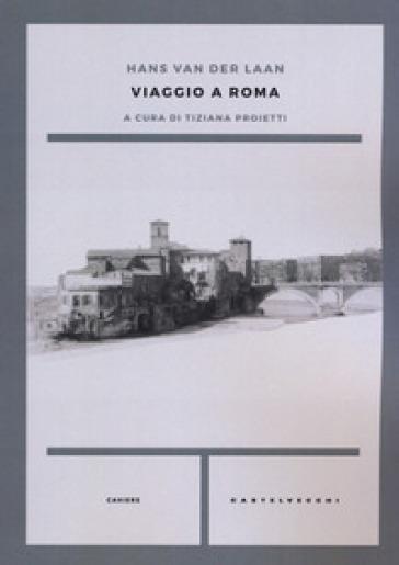 Viaggio a Roma - Hans Van der Laan   Ericsfund.org