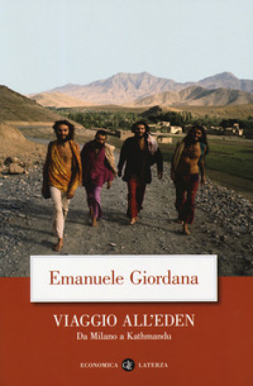 Viaggio all'Eden. Da Milano a Kathmandu - Emanuele Giordana | Jonathanterrington.com